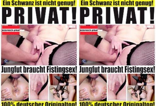 PRIVAT - Jungfut beim Fistingsex